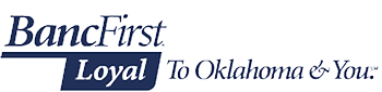 BancFirst: Loyal To Oklahoma & You